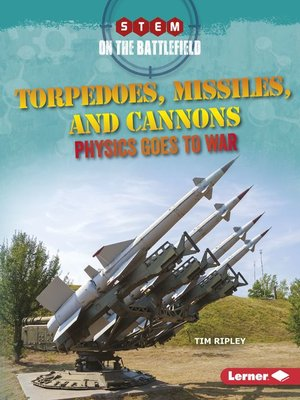 cover image of Torpedoes, Missiles, and Cannons
