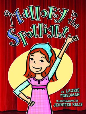 cover image of Mallory in the Spotlight