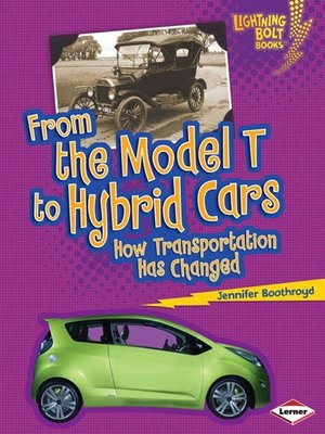cover image of From the Model T to Hybrid Cars
