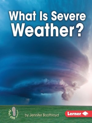cover image of What Is Severe Weather?