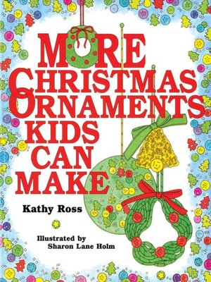 cover image of More Christmas Ornaments Kids Can Make