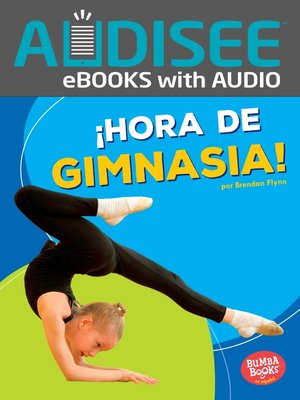 cover image of ¡Hora de gimnasia! (Gymnastics Time!)