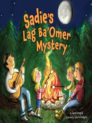 cover image of Sadie's Lag Ba'Omer Mystery