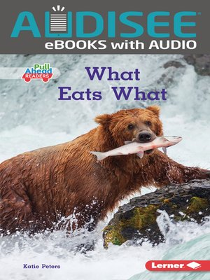 cover image of What Eats What