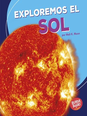 cover image of Exploremos el Sol (Let's Explore the Sun)