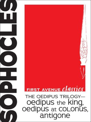 cover image of The Oedipus Trilogy — Oedipus the King, Oedipus at Colonus, Antigone