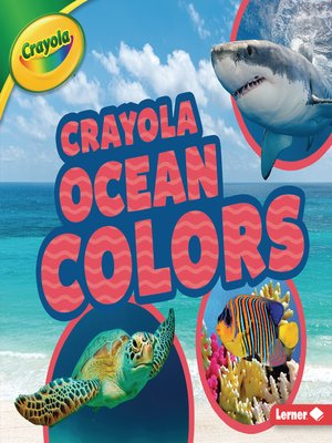 cover image of Crayola ® Ocean Colors