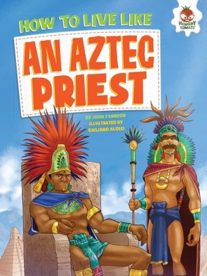 cover image of How to Live Like an Aztec Priest