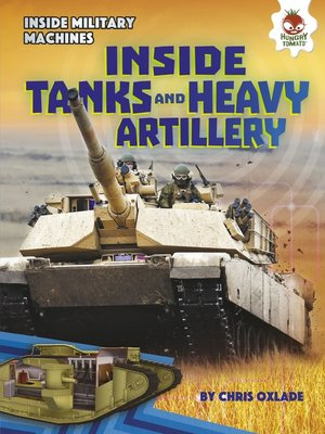 cover image of Inside Tanks and Heavy Artillery