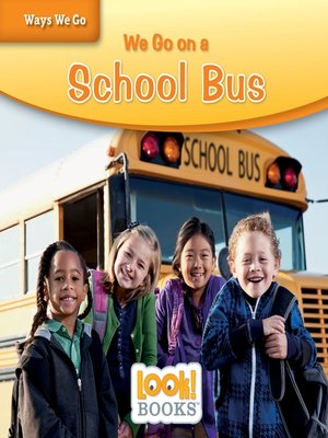 cover image of We Go on a School Bus