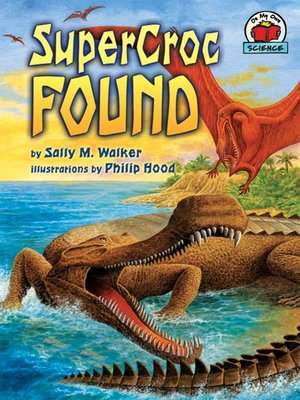 cover image of SuperCroc Found