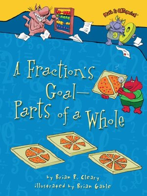 cover image of A Fraction's Goal — Parts of a Whole