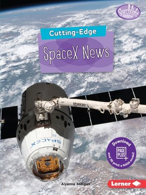 cover image of Cutting-Edge SpaceX News