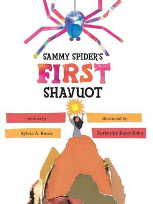 cover image of Sammy Spider's First Shavuot