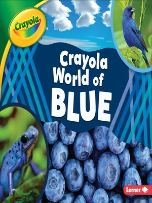 cover image of Crayola ® World of Blue