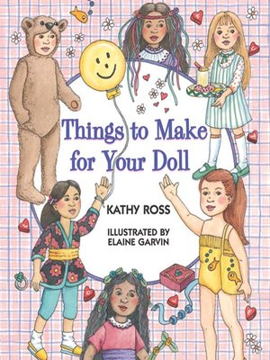 cover image of Things To Make For Your Doll