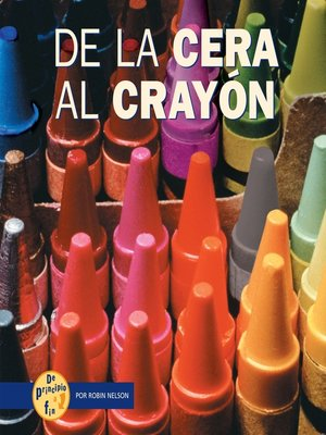 cover image of De la cera al crayón (From Wax to Crayon)