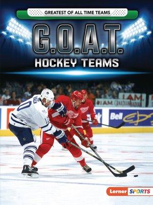 cover image of G.O.A.T. Hockey Teams