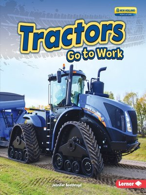 cover image of Tractors Go to Work