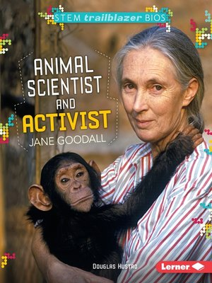 cover image of Animal Scientist and Activist Jane Goodall