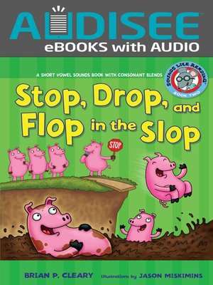 cover image of #2 Stop, Drop, and Flop in the Slop