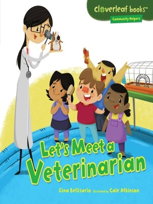 cover image of Let's Meet a Veterinarian