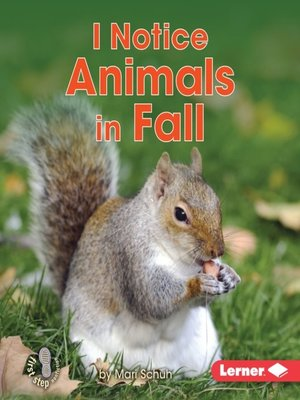 cover image of I Notice Animals in Fall