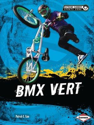 cover image of BMX Vert