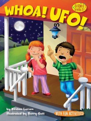 cover image of Whoa! UFO!