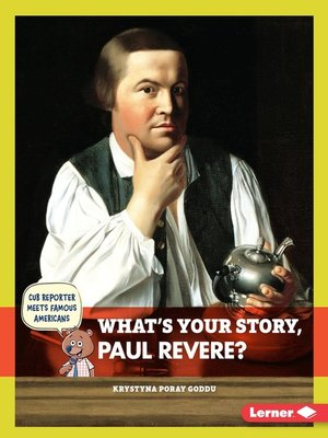 cover image of What's Your Story, Paul Revere?