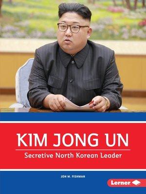 cover image of Kim Jong Un