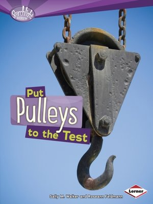 cover image of Put Pulleys to the Test