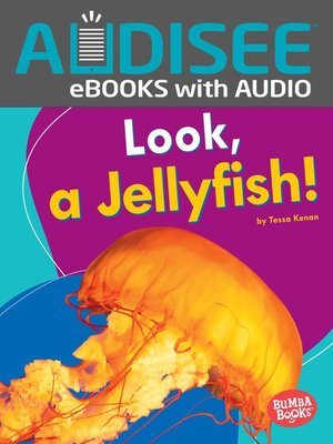 cover image of Look, a Jellyfish!