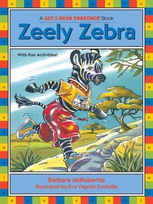 cover image of Zeely Zebra