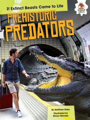 cover image of Prehistoric Predators