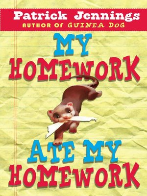 cover image of My Homework Ate My Homework