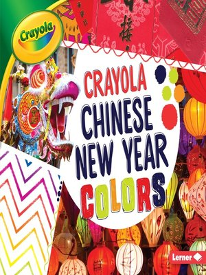 cover image of Crayola Chinese New Year Colors