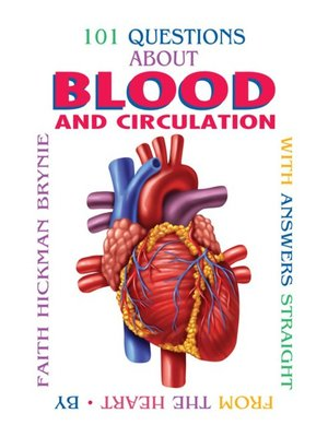 cover image of 101 Questions about Blood and Circulation