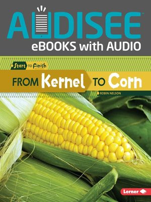 cover image of From Kernel to Corn