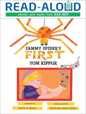 cover image of Sammy Spider's First Yom Kippur