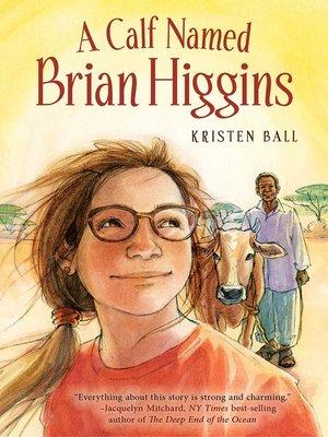 cover image of A Calf Named Brian Higgins