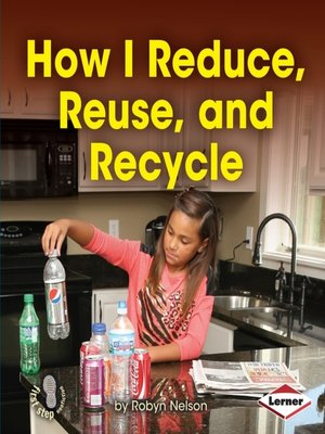 cover image of How I Reduce, Reuse, and Recycle
