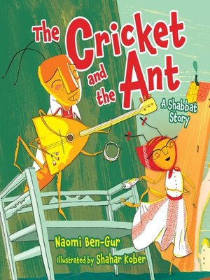 The Cricket And The Ant By Naomi Ben Gur Overdrive Rakuten