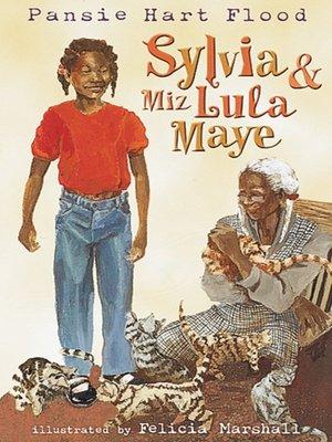 cover image of Sylvia & Miz Lula Maye