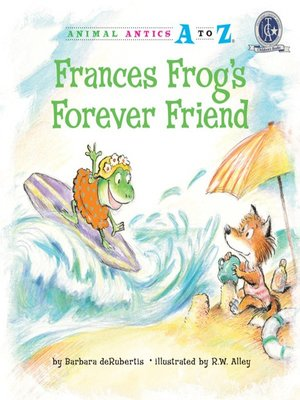 cover image of Frances Frog's Forever Friend