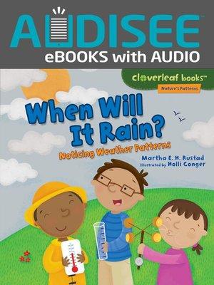 cover image of When Will It Rain?