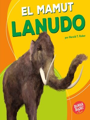 cover image of El mamut lanudo (Woolly Mammoth)