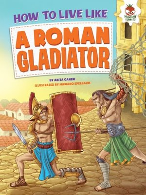 cover image of How to Live Like a Roman Gladiator