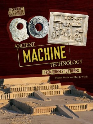 cover image of Ancient Machine Technology