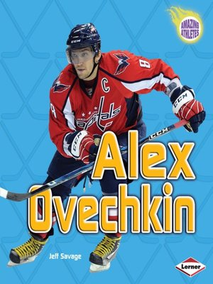 Alex Ovechkin by Jeff Savage · OverDrive (Rakuten ...